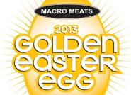 2013 Macro Meats Golden Easter Egg